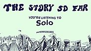 "The Story So Far ""Solo"""