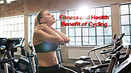 Fitness and Health benefit of cycling, Exercise Bikes at fitking