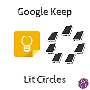 Google Keep: Lit Circles - Teacher Tech