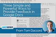 Three Simple and Powerful Ways to Provide Feedback in Google Docs – From Tom