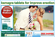 Kamagra Tablet : A Quick Fix For Erectile Dysfunction