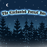 Box No. 9 ~ The Enchanted Forest