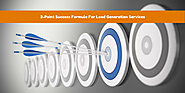 3-Point Success Formula For Lead Generation Services