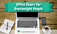 Best Computer Chairs For Overweight People