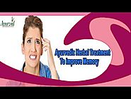 Ayurvedic Herbal Treatment To Improve Memory