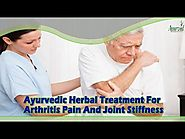 Ayurvedic Herbal Treatment For Arthritis Pain And Joint Stiffness