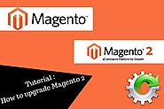 Tutorial : How to upgrade Magento 2