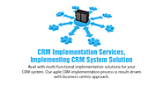 CRM Implementation Services, Implementing CRM System Solution
