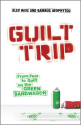 Guilt Trip: From Fear to Guilt on the Green Bandwagon: Alex Hesz, Bambos Neophytou