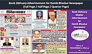 Website at http://blog.myadvtcorner.com/advertising/make-instant-bookings-for-obituary-display-ads-in-dainik-bhaskar-...