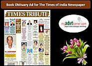 Website at http://blog.myadvtcorner.com/advertising/make-the-times-of-india-obituary-ad-booking-for-mumbai-instantly-...