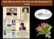 Website at http://blog.myadvtcorner.com/advertising/make-online-bookings-for-obituary-ads-in-times-of-india-for-patna/