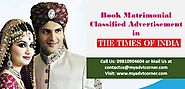 Website at http://blog.myadvtcorner.com/advertising/make-your-bookings-now-for-matrimonial-ads-in-times-of-india-for-...