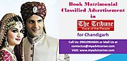 Website at http://blog.myadvtcorner.com/advertising/go-for-online-bookings-of-matrimonial-ads-in-the-tribune-for-chan...