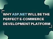 Top Reasons That Make Asp.Net Is The Best E-commerce Platform