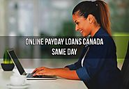 Online Payday Loans Canada Same Day- Instant Payday Loans for Canadians through Online Mode