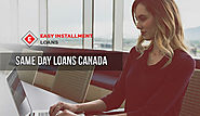 Same Day Loans Canada- Get Quick Cash on the Same Day for Urgent Situation