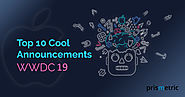 10 Cool Announcements from WWDC 2019 Event - Prismetric
