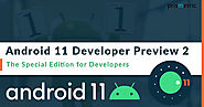 Android 11 Developer Preview 2: What are Top New Features? - Prismetric