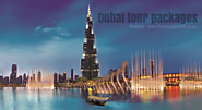 Dubai places to look out for in Dubai tour packages