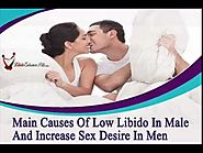 Main Causes Of Low Libido In Male And Increase Sex Desire In Men