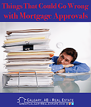 Things That Could Go Wrong With Mortgage Approvals