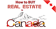 How to Buy Real Estate in Canada