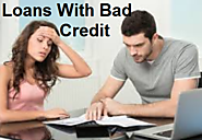 Loans With Bad Credit- Avail Fast Cash Loans With No credit Checks