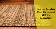 How can Rug Retailers meet the demand of the new online generation?