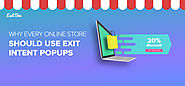 10 Reasons Every Online Store Needs To Use Exit Intent Popups - Exit Bee Blog