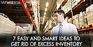 7 Easy and Smart Ideas to Get Rid of Excess Inventory