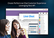 Create Perfect Live Chat Customer Experience Leveraging Rest API | Grazitti Interactive