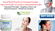 Natural Herbal Remedies for Trigeminal Neuralgia | Herbal Care Products