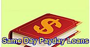 Important Things To Know Before Borrowing Same Day Payday Loans!
