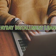 Payday Installment Loans- Get Quick Cash Approval to Fulfill Sudden Expenses