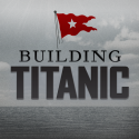 Building Titanic By National Geographic Society