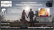 Luxury Cinematic Wedding Films and Photography