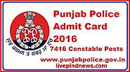 Download Punjab Police Recruitment Admit Card from website