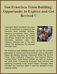 San Francisco Team Building: Opportunity to Explore and Get Revived