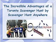 The Incredible Advantages of a Toronto Scavenger Hunt by Scavenger Hu…