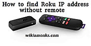 How to find Roku IP address without remote | Wikiamonks
