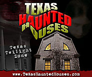 Texas Haunted Houses - Your Guide to Halloween in Texas™