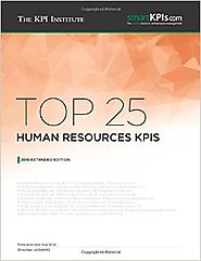 Top 25 Human Resources KPIs: 2016 Extended Edition (Top KPIs) (Volume 4) Paperback – June 13, 2016