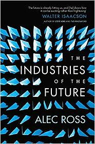 The Industries of the Future Paperback – January 26, 2017