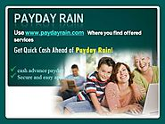 Quick Payday Loans – Reasonable Financial Option By The Payday Rain