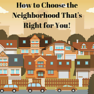 Tips for Choosing a Neighborhood