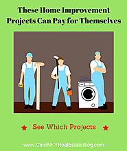 These Home Improvement Projects Can Pay for Themselves – Cincinnati & Northern Kentucky Real Estate Blog
