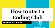 Google Summit presentation: How to start a Coding Club