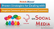 Proven Strategies for Dealing with Negative Comments and Disappointed Customers on Social Media