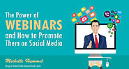 The Power of Webinars and How to Promote Them on Social Media